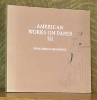American Works on Paper III, Spanierman/Drawings