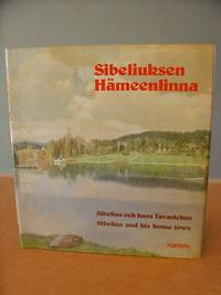 Sibelius and His Home Town - Sibeliuksen Hameenlinna