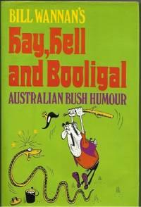 HAY, HELL AND BOOLIGAL: Australian Bush Humour