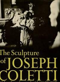 The Sculpture Of Joseph Coletti