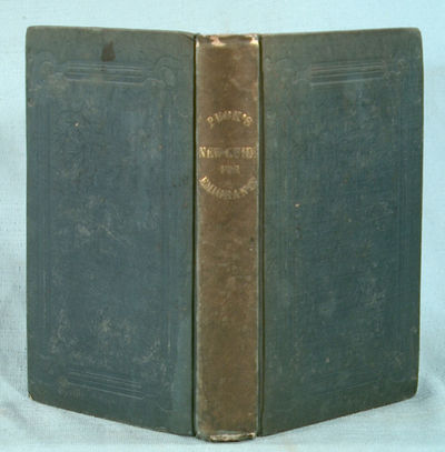 1836. PECK, M.M. A NEW GUIDE FOR EMIGRANTS TO THE WEST, containing sketches of Ohio, Indiana, Illino...