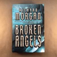 Broken Angels (Gollancz)