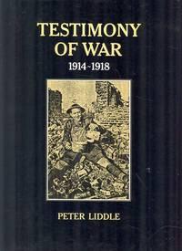 Testimony of War, 1914-18