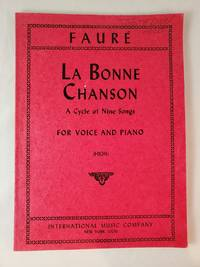LA BONNE CHANSON a cycle of nine songs FOR VOICE AND PIANO. (HIGH)