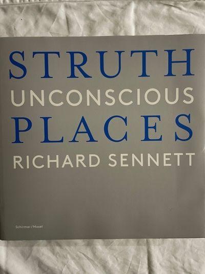 Thomas Struth: Unconscious Places