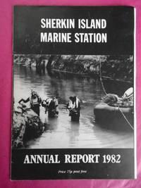 SHERKIN ISLAND MARINE STATION - ANNUAL REPORT 1982