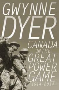 image of Canada in the Great Power Game, 1914-2014