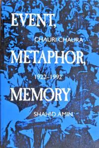 image of Event, Metaphor, Memory. Chauri Chaura 1922-1992