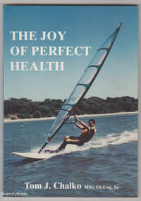 THE JOY OF PERFECT HEALTH