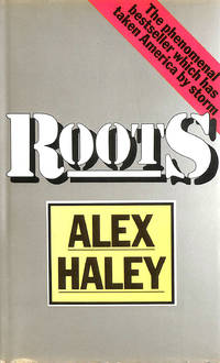 Roots by Haley, Alex - 1977-07-01