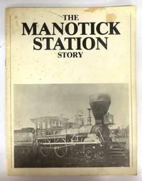 The Manotick Station Story