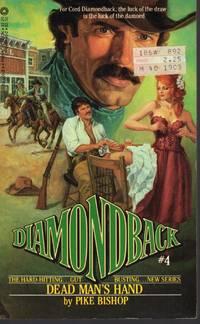 DIAMONDBACK#4:DEAD MAN'S HAND
