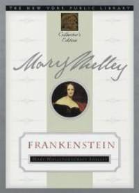 image of Frankenstein: New York Public Library Collector's Edition (New York Public Library Collector's Editions)