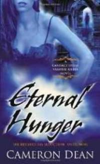 Eternal Hunger (Candace Steele Vampire Killer Novel)