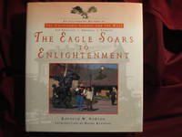 The Eagle Soars to Enlightenment. An Illustrated History of The California School for the Deaf....