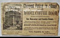 Cheapest Eating in Albany, at the Model Coffee Room (in the City Mission Building,) Cor. Rensselaer and Franklin Streets. The neatest dining room in the city, attentive waiters, clean food of the best quality, no rum, but the MOST DELICIOUS COFFEE.