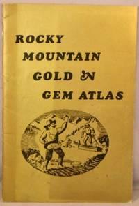 image of Rocky Mountain Gold 'n Gem Atlas.