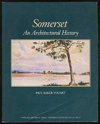 Somerset: An Architectural History