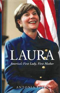 image of Laura: America's First Lady, First Mother