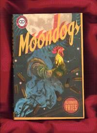 Moondogs: A Novel