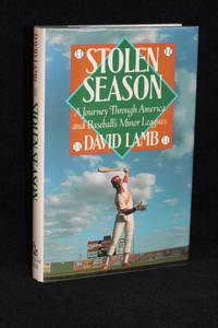 image of Stolen Season; A Journey Through America and Baseball's Minor Leagues