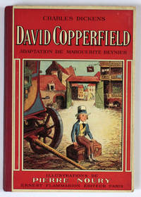 David Copperfield. Adaptation de Marguerite Reynier. Illustrations de Pierre Noury.