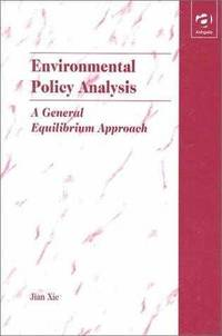 Environmental Policy Analysis: A General Equilibrium Approach