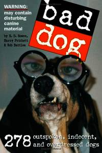 Bad Dog by  Rob Battles - Paperback - from World of Books Ltd and Biblio.com
