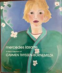 MERCEDES LASARTE. In the Collection of Carmen Thyssen-Bornemisza