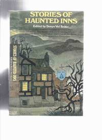 Stories of Haunted Inns (inc. Jolly Waterman; Last Man In; Number 13; Horseshoe Inn; Guest House; Artist's Model; At the Chalet Lartrec; The Anniversary; Terrible Stone of Chalcombe Manor; Alice, the Baby and Bonnie Dundee; Dream of Fair Women; etc)