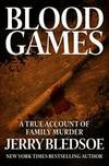image of Blood Games: A True Account of Family Murder