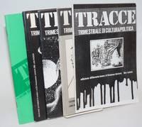 Tracce : trimestrale di cultura/politica [five issues]