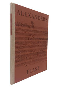 Alexander's Feast, or The Power of Music. An Ode for Saint Cecilia's Day 1697