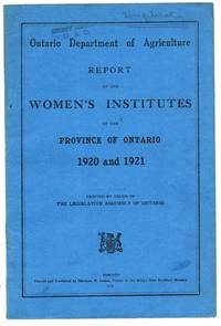 Report of the Women's Institutes of the Province of Ontario 1920 and 1921