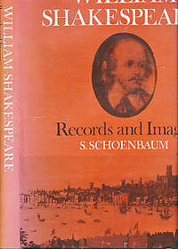 William Shakespeare. Records and Images by  S Schoenbaum - First Edition - 1981 - from Barter Books Ltd and Biblio.com