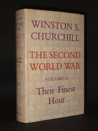 The Second World War: Volume II: Their First Hour