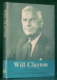 Will Clayton: A Short Biography