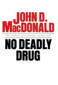 No Deadly Drug by  John D MacDonald - Signed First Edition - 1968 - from Kayleighbug Books and Biblio.com
