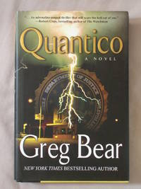 Quantico by Bear, Greg - 2007
