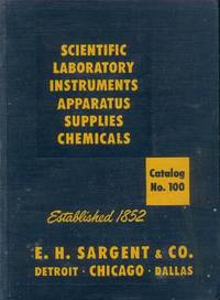 image of Scientific Laboratory Instruments, Apparatus, Supplies Chemicals (Catalog No. 100, 1953 Edition)