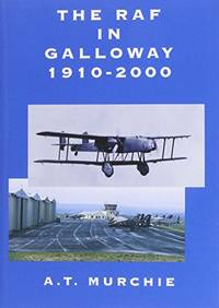 R.A.F. in Galloway (Local History)