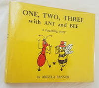 ONE, TWO, THREE WITH ANT AND BEE a Counting Story