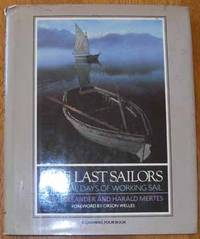 Last Sailors, The: The Final Days of Working Sail