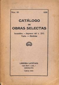 Catalogue 60/1936: Obras Selectas - Incunables. Impresos del X. XVI.