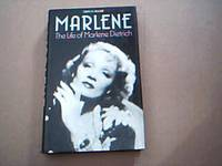 image of Marlene; The Life of Marlene Dietrich