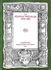 La réserve précieuse. Une rétrospective sur les dix premières années  1970-1980.