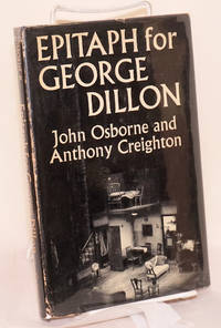 image of Epitaph for George Dillon a play in three acts