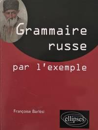 image of La grammaire russe par l'exemple - Exercices et corrigés