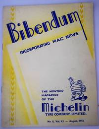 Bibendum: The House Magazine of the Michelin Tyre Co Ltd Stoke On Trent { Incorporating M.A.C News }:Number No 8,  Vol XI  August 1952