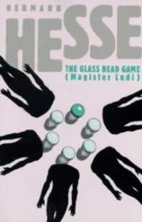 image of The Glass Bead Game: (Magister Ludi) A Novel